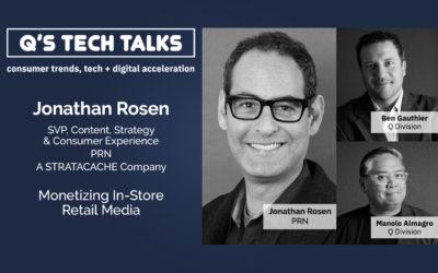 Q Division – TechTalks Monetizing In-Store Retail Media
